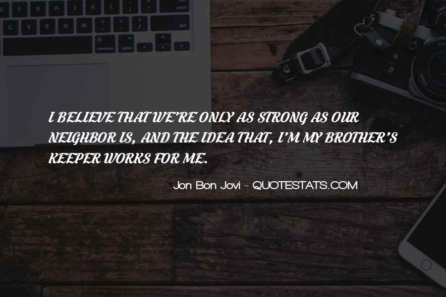 Quotes About Jon Bon Jovi #239341