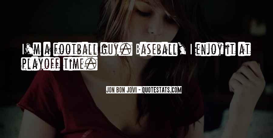 Quotes About Jon Bon Jovi #253119