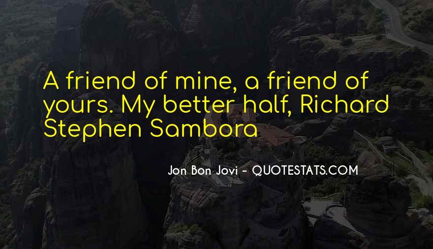 Quotes About Jon Bon Jovi #383702