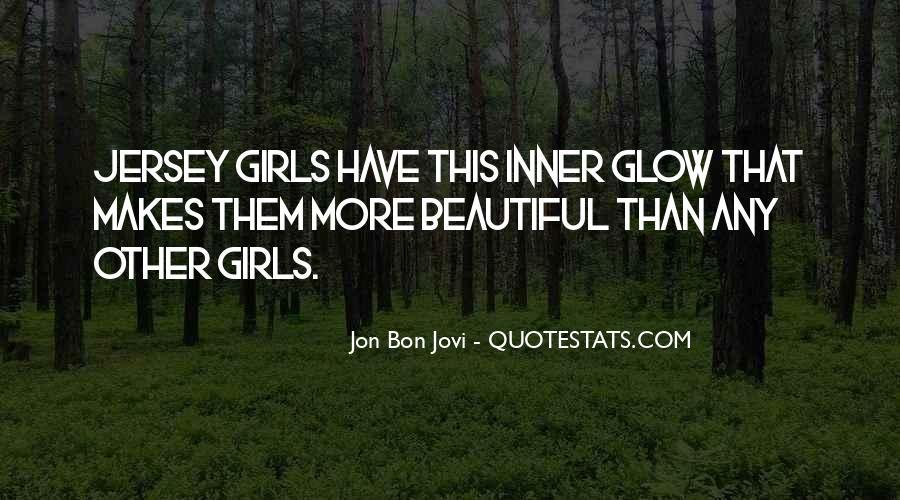 Quotes About Jon Bon Jovi #419069