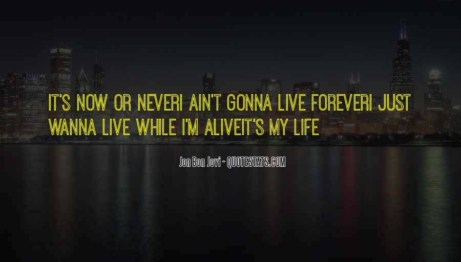 Quotes About Jon Bon Jovi #439722