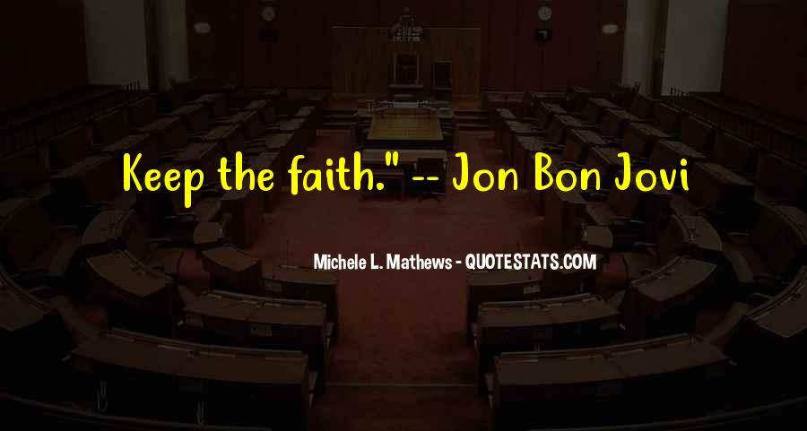 Quotes About Jon Bon Jovi #480252