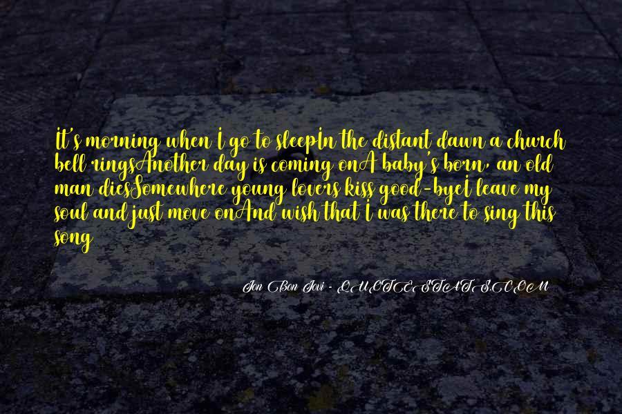 Quotes About Jon Bon Jovi #5532