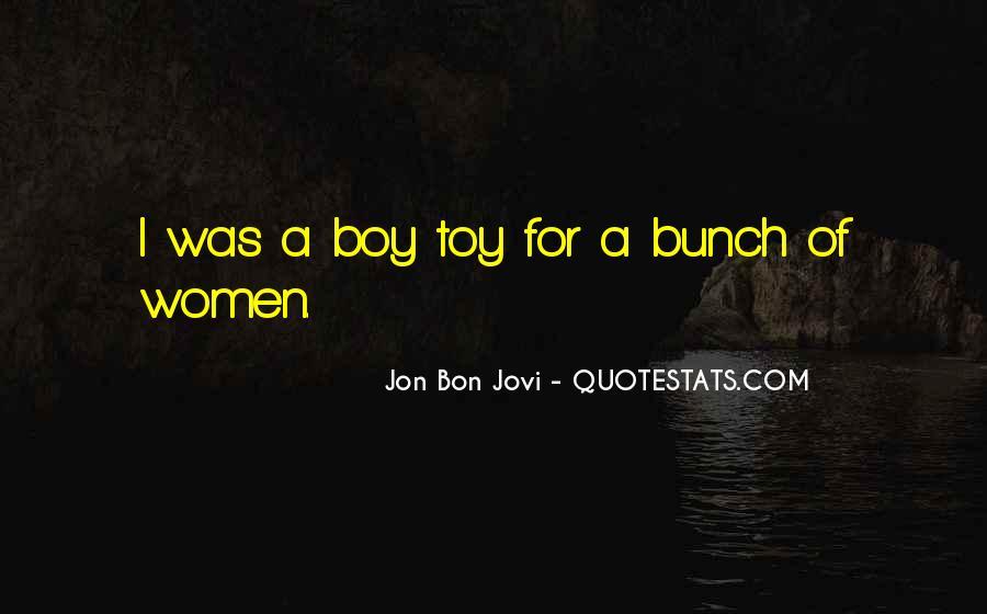 Quotes About Jon Bon Jovi #678462