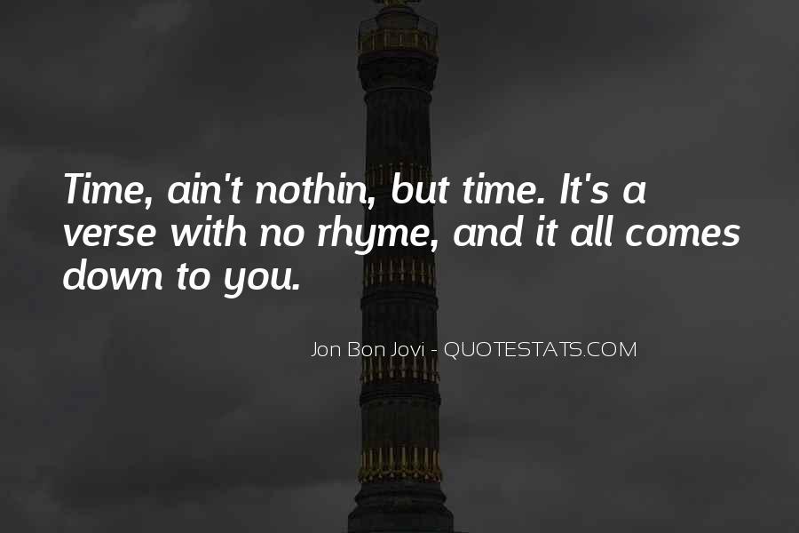 Quotes About Jon Bon Jovi #935923