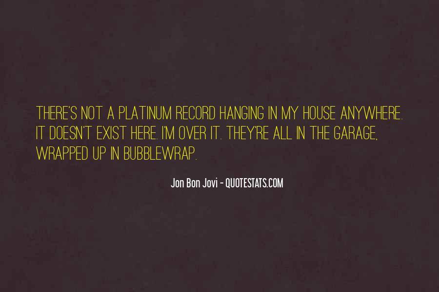 Quotes About Jon Bon Jovi #995600