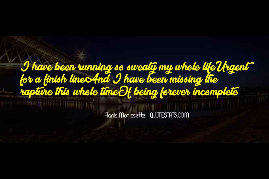 Running For My Life Quotes #1067969