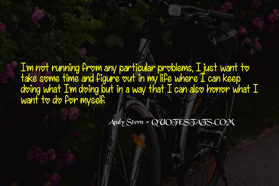 Running For My Life Quotes #131583