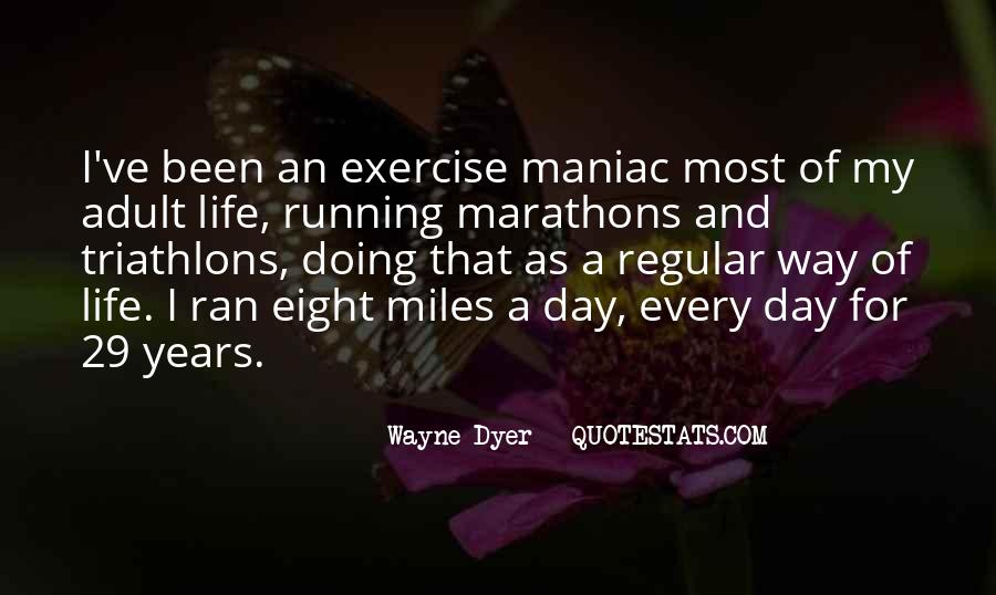 Running For My Life Quotes #1680464
