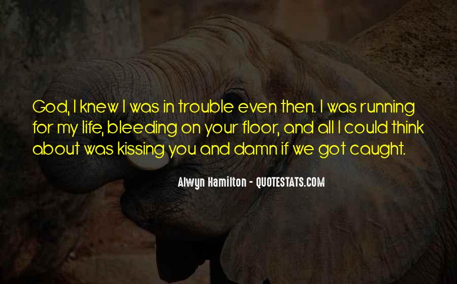 Running For My Life Quotes #309865