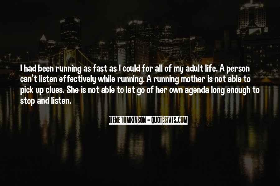 Running For My Life Quotes #327452