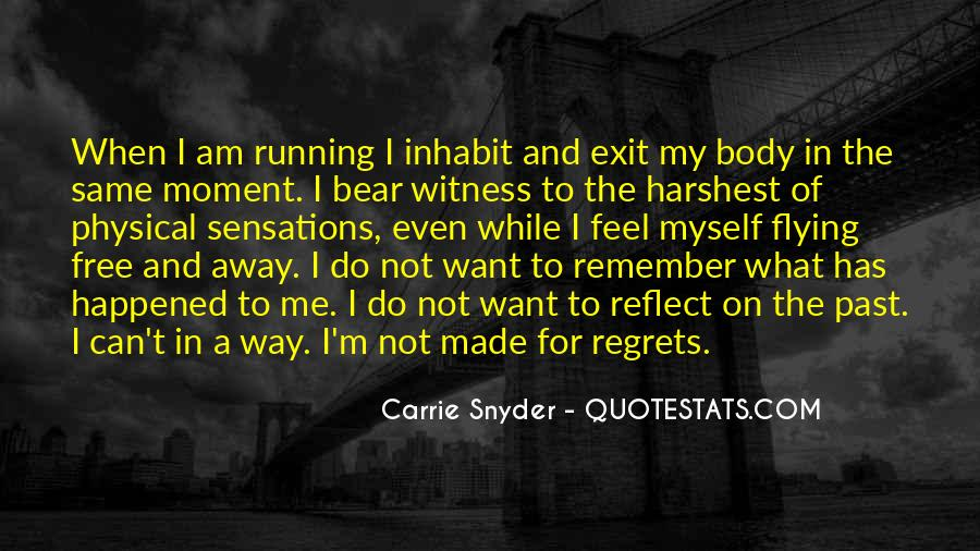 Running For My Life Quotes #408685