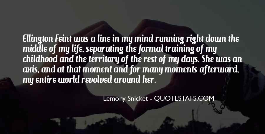 Running For My Life Quotes #694116