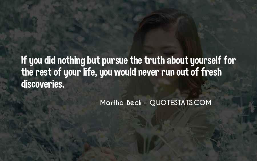 Running Out Of Life Quotes #1351505