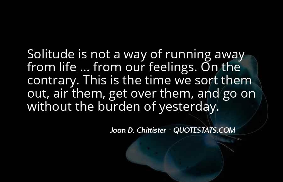 Running Out Of Life Quotes #627963