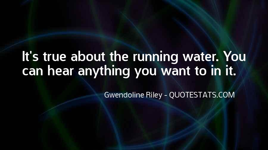 Running Out Of Water Quotes #228701