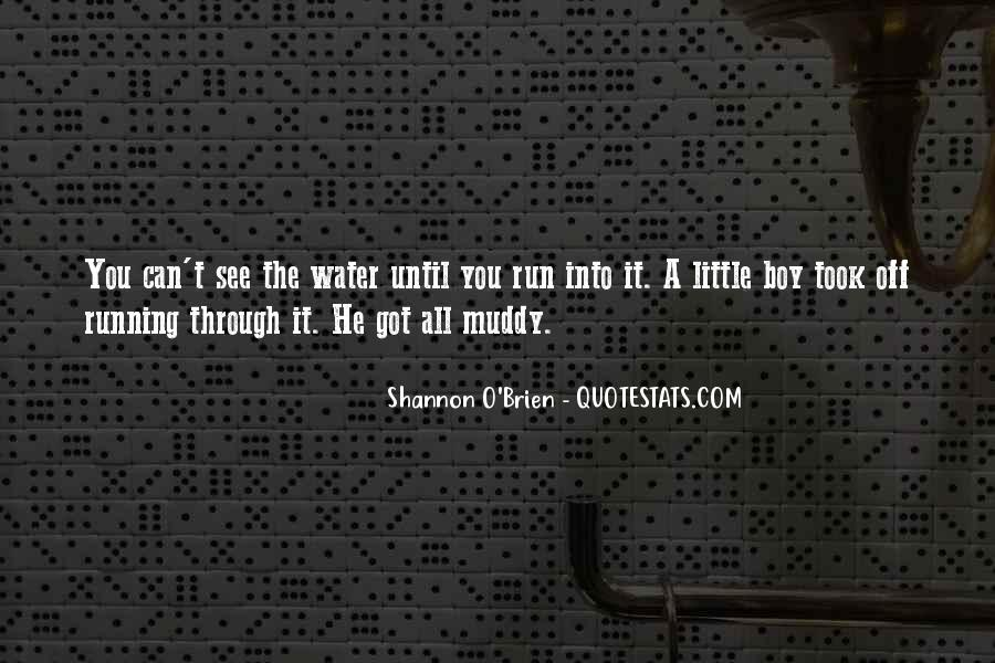 Running Out Of Water Quotes #272171