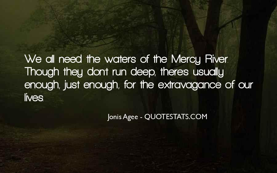 Running Out Of Water Quotes #290347