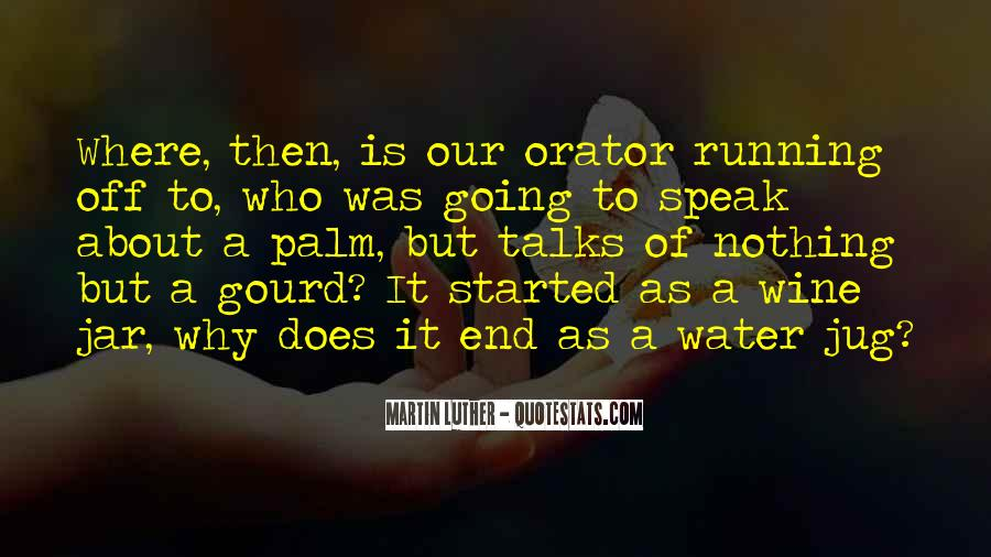 Running Out Of Water Quotes #343906