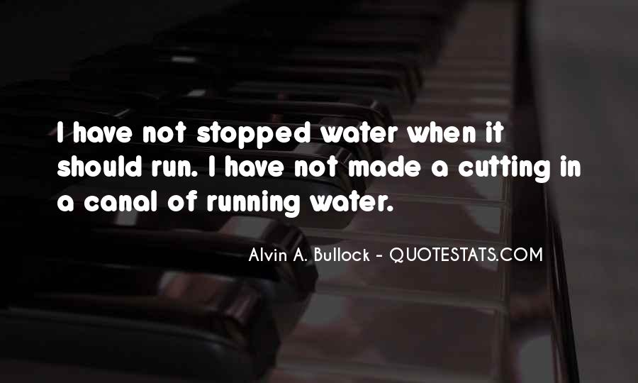 Running Out Of Water Quotes #472225