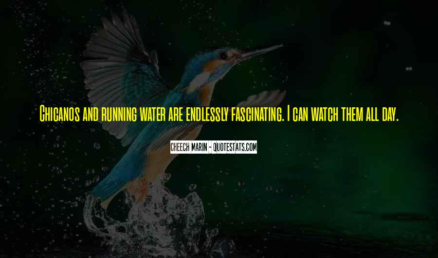Running Out Of Water Quotes #72046