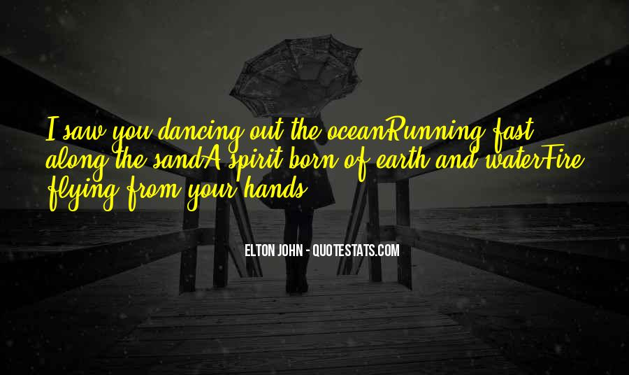 Running Out Of Water Quotes #991968