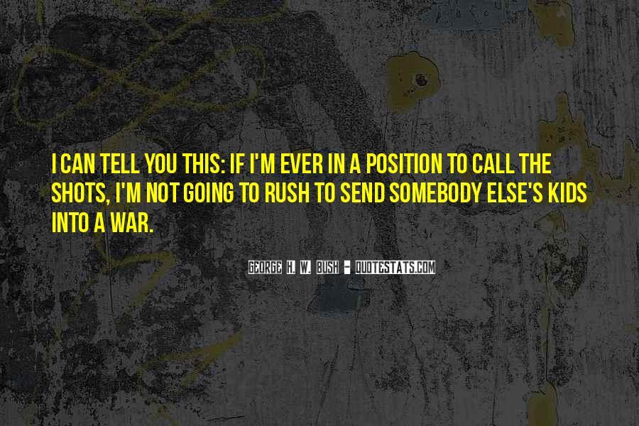 Rush Too Far Quotes #3239