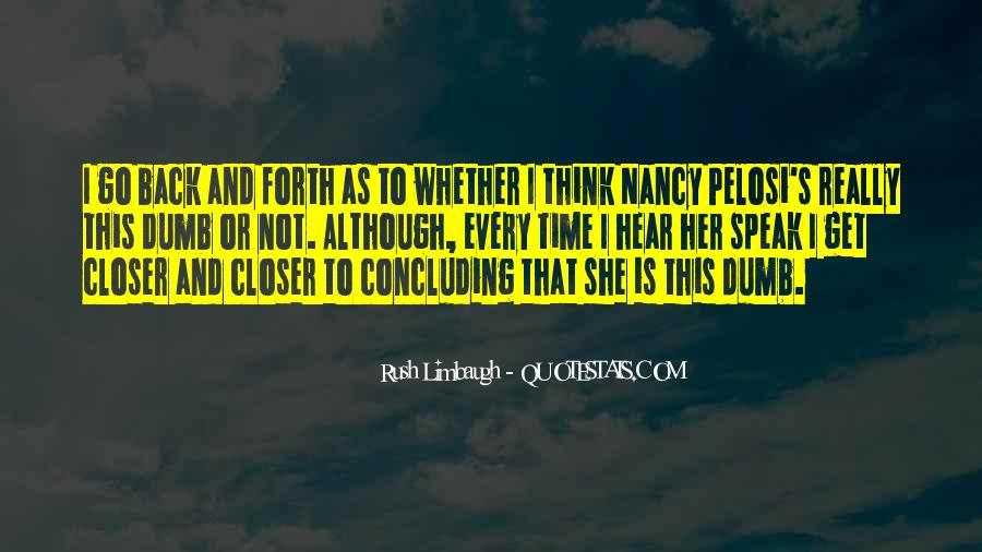 Rush Too Far Quotes #3735
