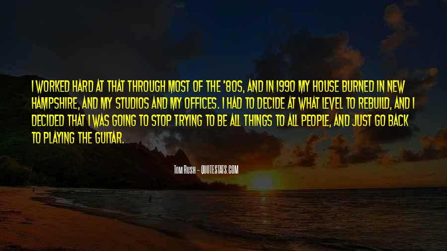 Rush Too Far Quotes #9381