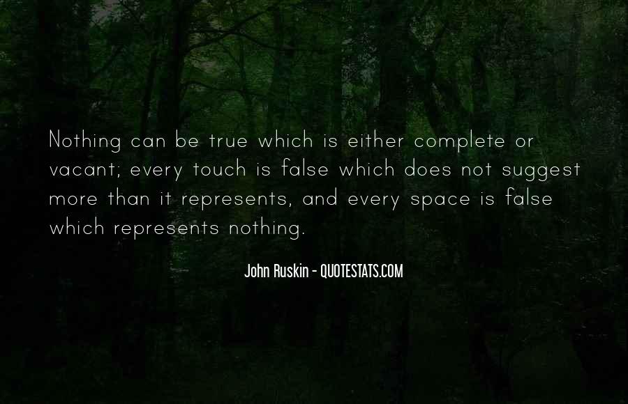 Ruskin John Quotes #125454