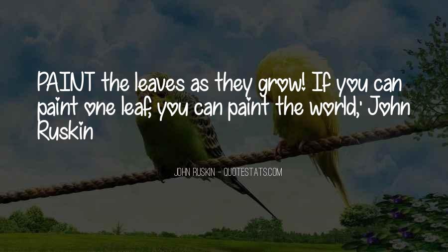 Ruskin John Quotes #12732