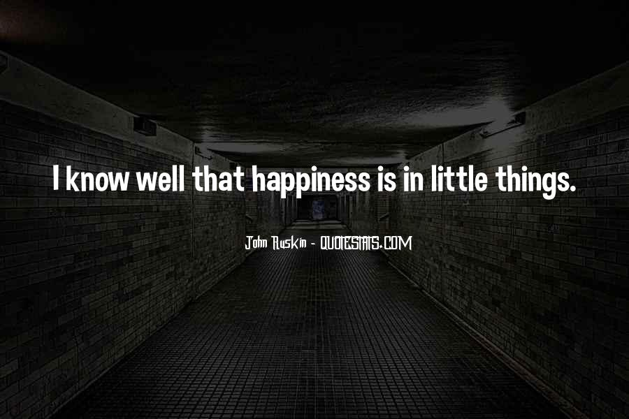 Ruskin John Quotes #160866