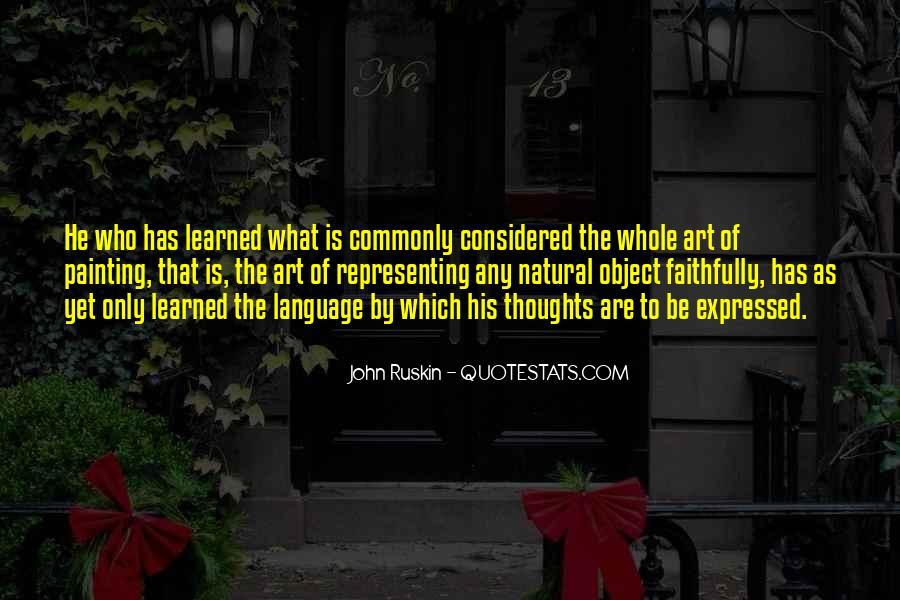 Ruskin John Quotes #16807