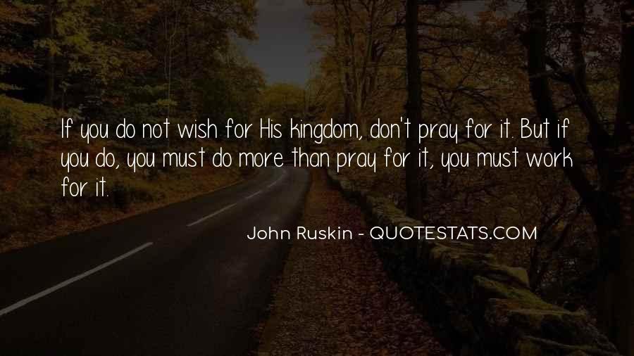 Ruskin John Quotes #172636