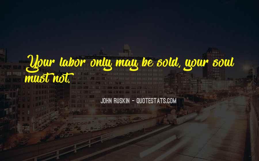 Ruskin John Quotes #185097