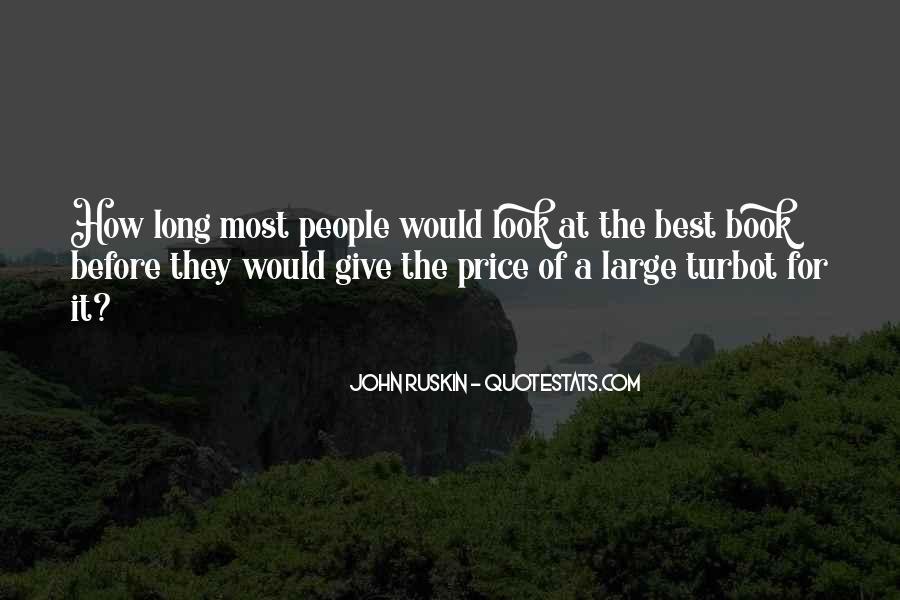 Ruskin John Quotes #196886