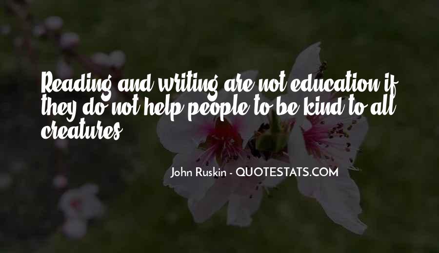 Ruskin John Quotes #22330