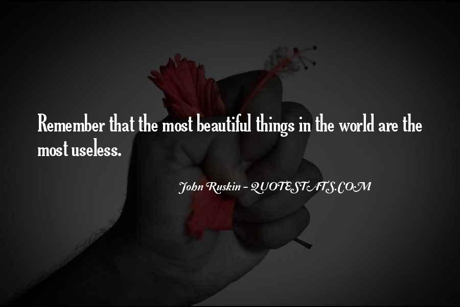 Ruskin John Quotes #231736