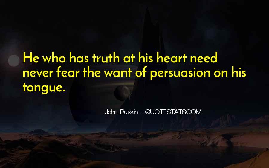 Ruskin John Quotes #236873
