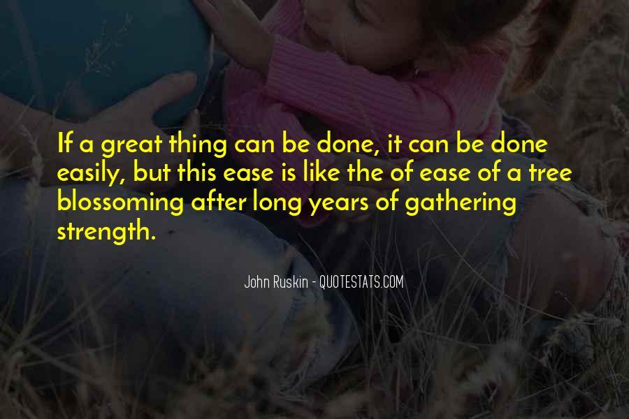Ruskin John Quotes #243853