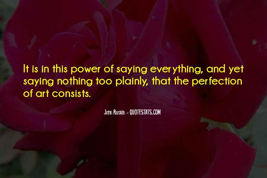 Ruskin John Quotes #245345