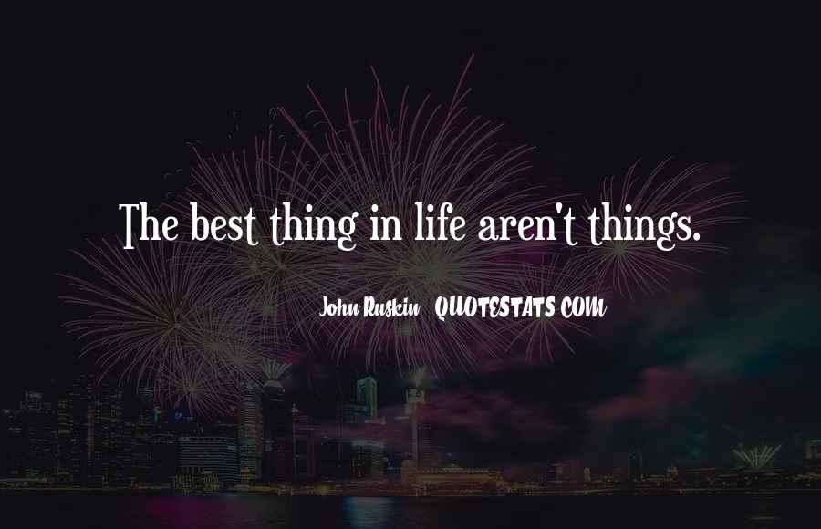 Ruskin John Quotes #263098