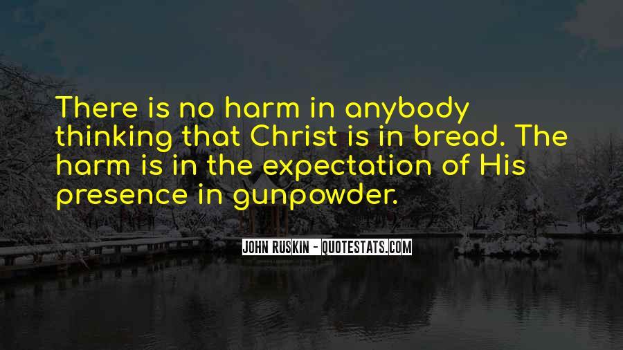 Ruskin John Quotes #266289