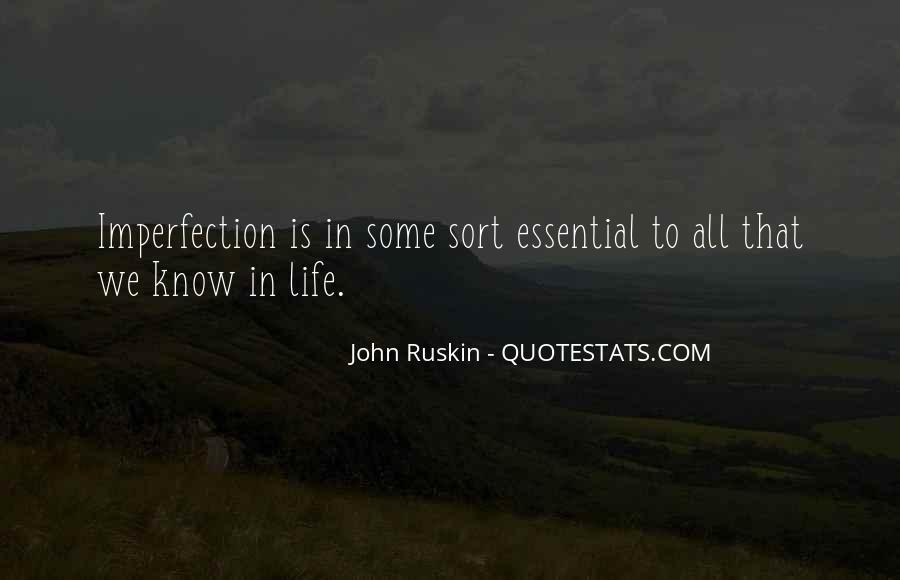 Ruskin John Quotes #267324