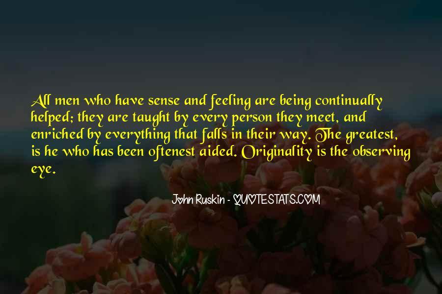 Ruskin John Quotes #276953