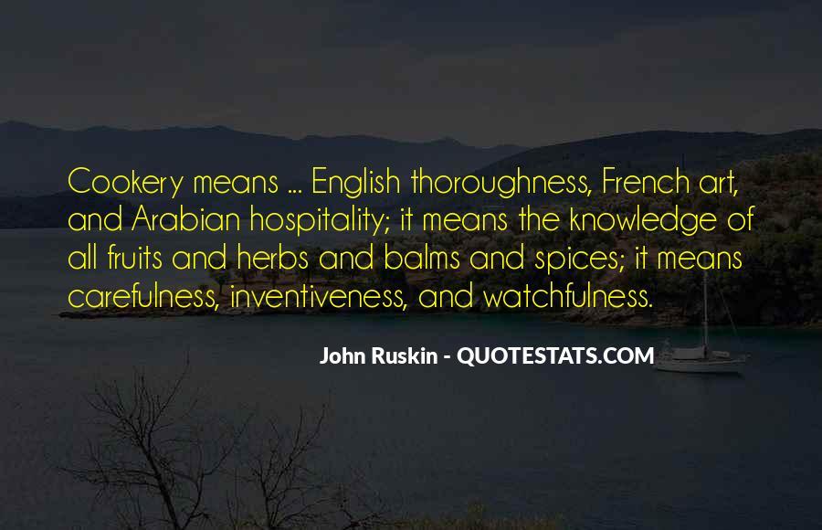 Ruskin John Quotes #280431