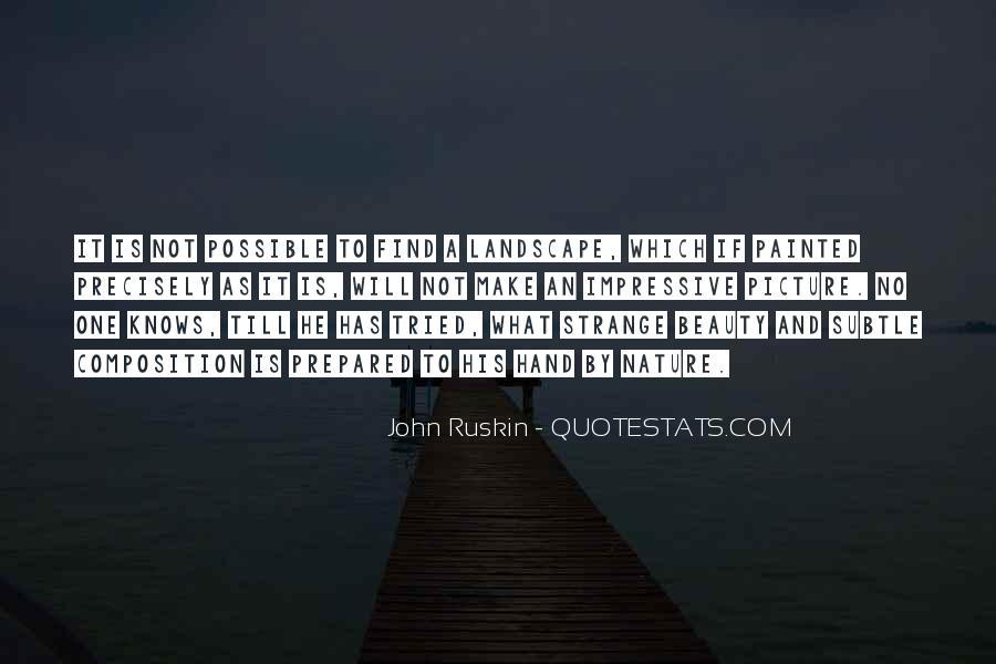 Ruskin John Quotes #288750