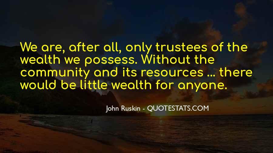 Ruskin John Quotes #297483