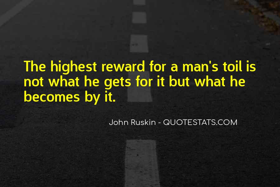 Ruskin John Quotes #300733
