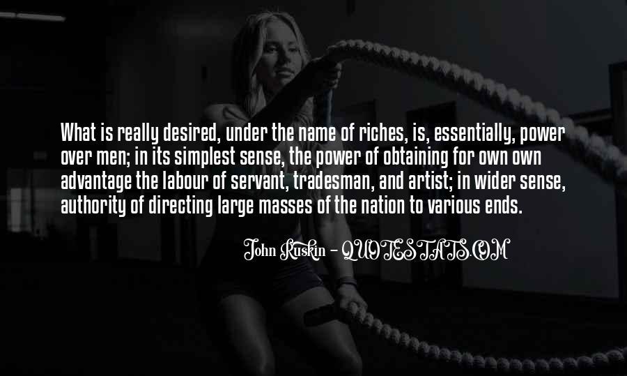 Ruskin John Quotes #343690